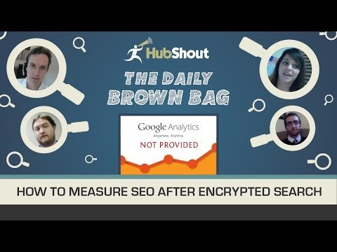 Special Panel Discussion: How to Measure SEO After Encrypted Search