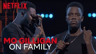 Mo Gilligan Stand-up | Every Family In A Nutshell | Mo Gilligan: Momentum
