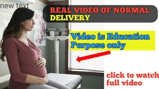 Child birth normal delivery real pain and life journey starts like this