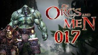Let's Play Of Orcs And Men #017 - Orkische Ehrensache [deutsch] [720p]