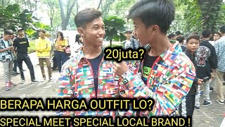 BERAPA HARGA OUTFIT LO? || SPECIAL MEET UP SUPPORT BRAND LOCAL !