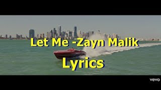 Baby Let Me Be Your Man (LYRICS) ZAYN MALIK 2018 NEW SONG