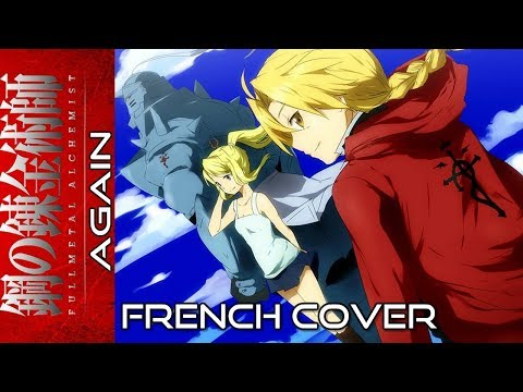 Full Metal Alchemist Brotherhood - Again ( French cover) thumbnail