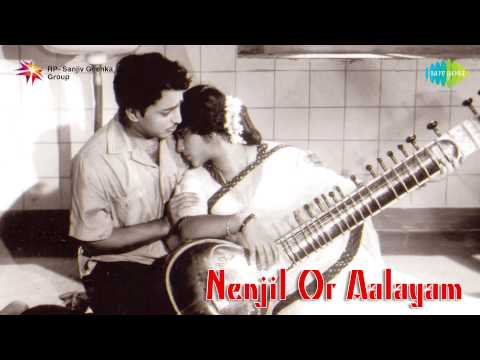 Nenjil Oor Aalayam - Full Movie Songs