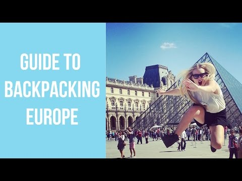 Guide to Backpacking Europe :)