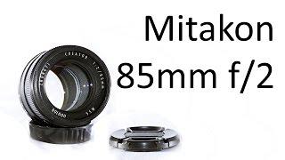 Mitakon 85mm f/2 Creator Series Review