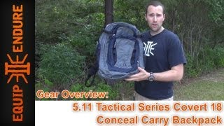 5 11 Tactical Series Covert 18 Conceal Carry Backpack Overview by Equip 2 Endure