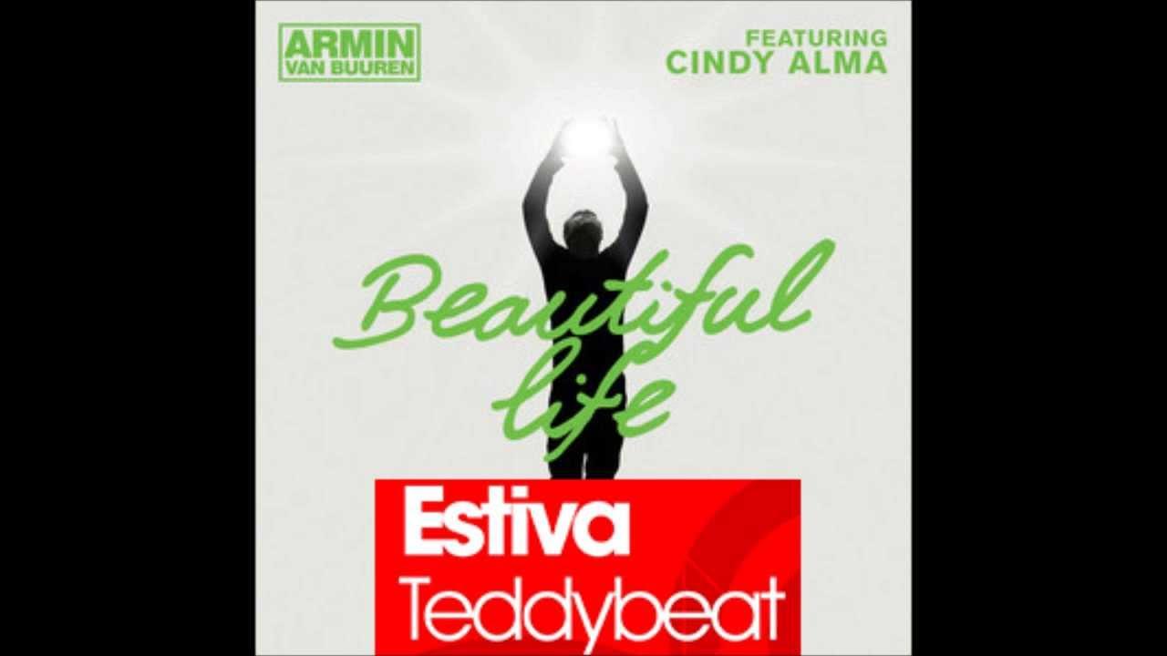 Armin Van Buuren Beautiful Life Armin Van Buuren Beautiful