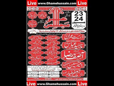 Live Majlis 24 june 2018 Thatha Khurd Near Syed Kasran Rawalpindi