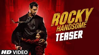 ROCKY HANDSOME Official Teaser | John Abraham, Shruti Haasan | T-Series