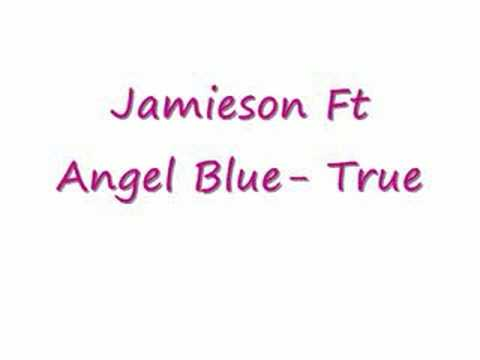 Jamieson Ft Angel Blue- True video