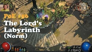 [Path of Exile] The Lord's Labyrinth & Tips / Normal (Legacy League)