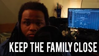 Keep The Family Close - Drake COVER VIEWS FROM THE 6 Kid Travis