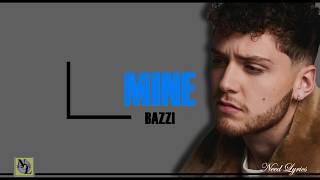 Mine Lyrics - Bazzi