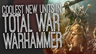 6 Of The Best Total War: Warhammer Units - The Gist