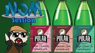 Polar Ginger Ale: Passport To Flavor | Nom Session