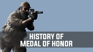 History of Medal of Honor (1999-2012)