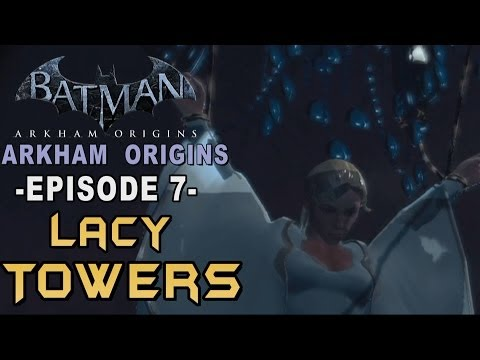 Batman: Arkham Origins - Walkthrough Part 7 Lacy Towers Murders