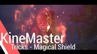 Magical Shield - KineMaster Tricks