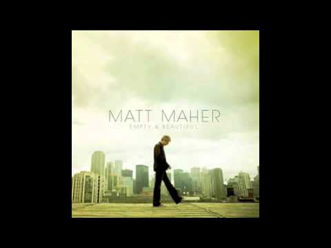 Matt Maher - Lead Me Home