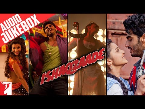 Ishaqzaade - Audio Jukebox - Arjun Kapoor | Parineeti Chopra