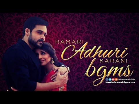 Hamari Adhuri Kahani BGMs | Jukebox | IndianMovieBGMs
