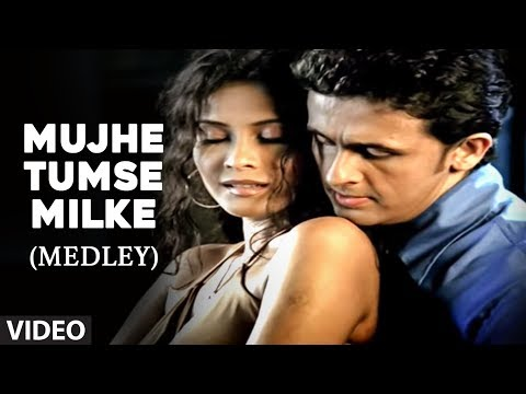 Mujhe Tumse Milke Medley - Sonu Nigam (Full Video Song) Chanda...