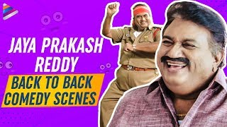 Jaya Prakash Reddy Back To Back Best Comedy Scenes | Ready | Race Gurram | Jaya Prakash Reddy Comedy