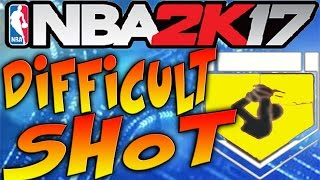 NBA 2K17 Tips - DIFFICULT SHOT BADGE TUTORIAL! - HOW TO GET DIFFICULT SHOT BADGE IN NBA 2K17!