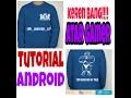 Tutorial android#membuat desain baju di android