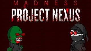 Madness: Project Nexus Episode 1.5 part 7