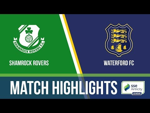 HIGHLIGHTS: Shamrock Rovers 3-1 Waterford