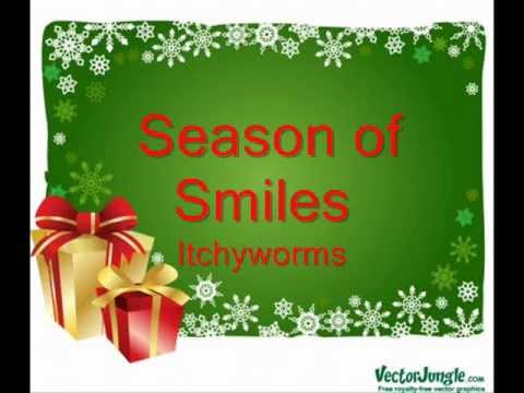 Itchyworms - Season Of Smiles
