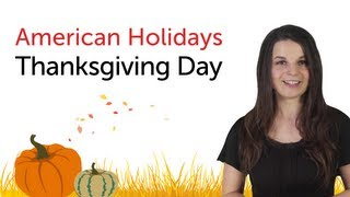 Learn American Holidays - Thanksgiving Day