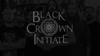 BLACK CROWN INITIATE - Selves We Cannot Forgive (Trailer)