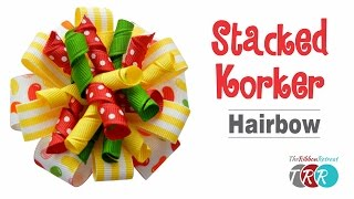 How to Make a Stacked Korker Hair Bow - TheRibbonRetreat.com