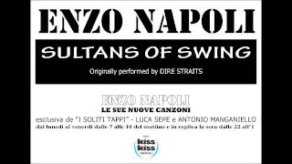 ENZO NAPOLI   SULTANS OF SWING