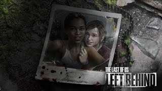 The Last Of Us: Left Behind DLC — Русский трейлер
