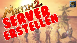 Metin2 P Server erstellen [2015]