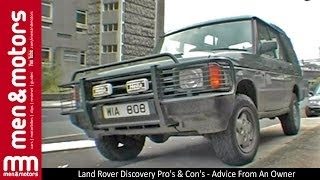 Land Rover Discovery Pro's & Con's - Advice From An Owner