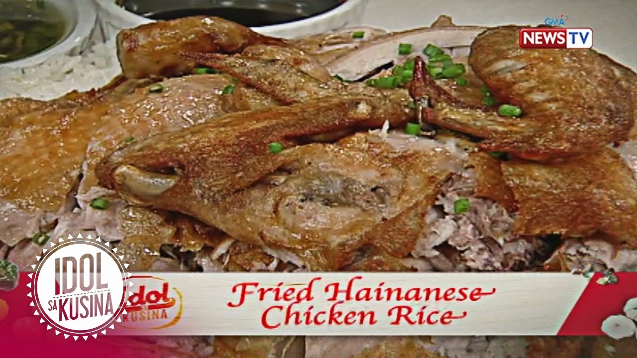 Idol sa Kusina: Fried Hainanese Chicken Rice
