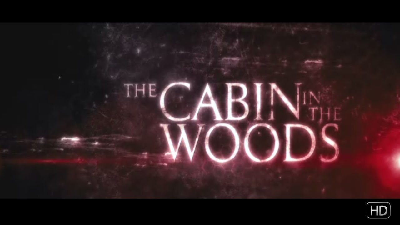 The Cabin In The Woods Trailer Youtube