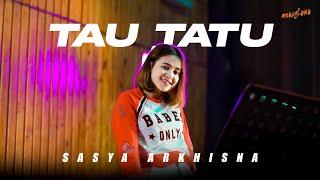 Download lagu SASYA ARKHISNA - TAU TATU ( )