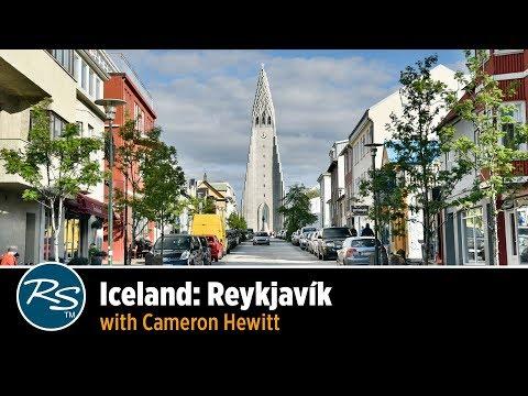 Iceland: Reykjavík with Cameron Hewitt | Rick Steves Travel Talks