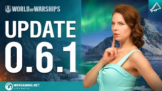 World of Warships - Game Update 0.6.1