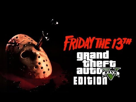 GTA 5 ONLINE - FRIDAY THE 13TH EDITION  GAME PLAY