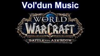 Vol'dun Music - Warcraft Battle for Azeroth Music