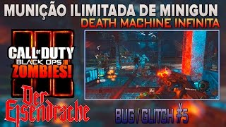 COD-Bo3-Zombies- Der Eisendrache GLITCHES/BUGS #05 - Munição ilimitada de Minigun / Death Machine