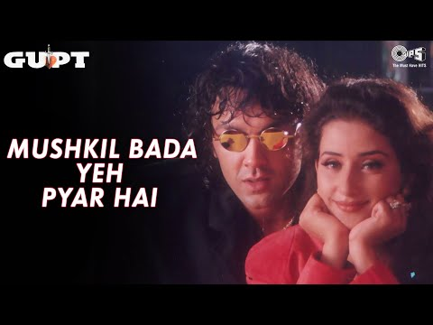 Mushkil Bada Yeh Pyar Hai - Gupt - Bobby Deol & Manisha Koirala - Full Song video