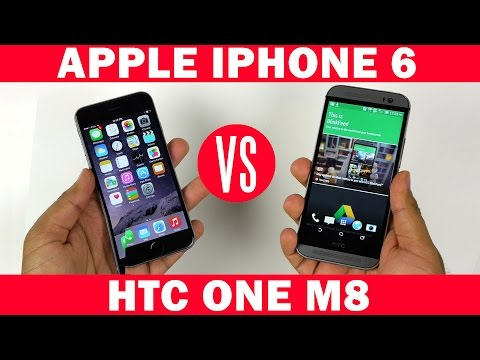 Apple iPhone 6 VS HTC One M8 Full In-Depth Comparison